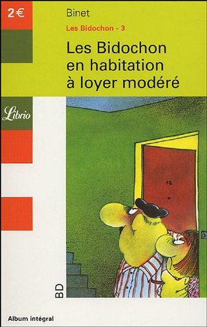 Les Bidochon, Tome 3 : Les Bidochon en habitation à loyer modéré