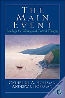 The Main Event: Readings for Writing and Critical Thinking