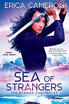 Sea of Strangers (The Ryogan Chronicles Book 2) by [Erica Cameron]
