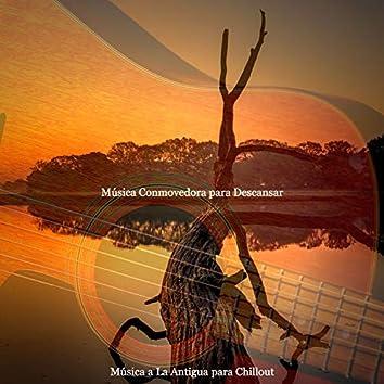 Música Conmovedora para Descansar