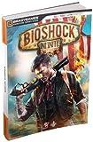 BioShock Infinite Signature Series Guide (Signature Series Guides) by Doug Walsh BradyGames(2013-03-26) - BRADY GAMES - 01/01/2013