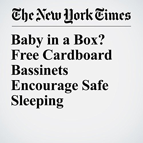 Baby in a Box? Free Cardboard Bassinets Encourage Safe Sleeping copertina