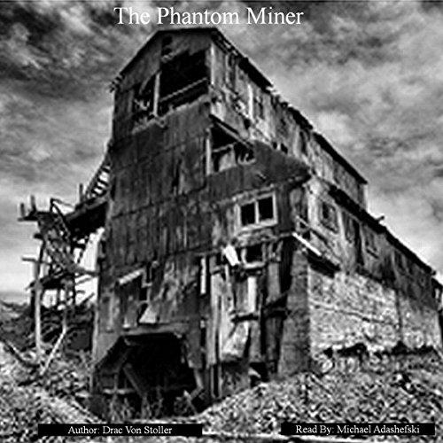 The Phantom Miner audiobook cover art