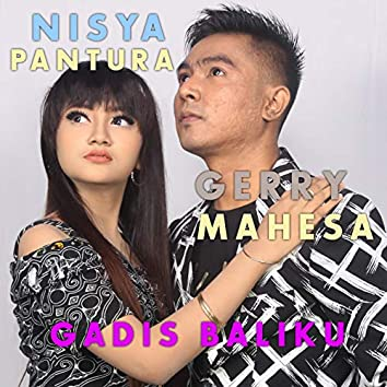Gadis Baliku (feat. Jihan Audy)