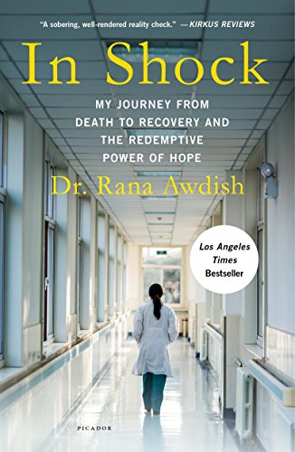 In Shock: My Journey from Death to Recovery and the Redemptive Power of Hope (English Edition)
