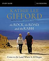 The Rock, the Road, and the Rabbi: Come to the Land Where It All Began