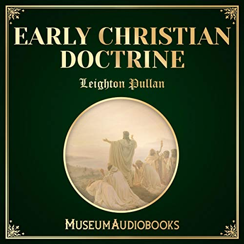 Early Christian Doctrine audiobook cover art