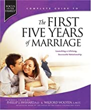 The First Five Years of Marriage: Launching a Lifelong, Successful Relationship (Complete Guides) by Swihart, Phillip J., Wooten, Wilford published by Tyndale House Publishers, Inc. (2007)