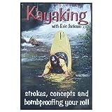 Kayaking with Eric Jackson: St...