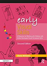 Early Visual Skills: A Resource for Working with Children with Under-Developed Visual Perceptual Skills (Early Skills)