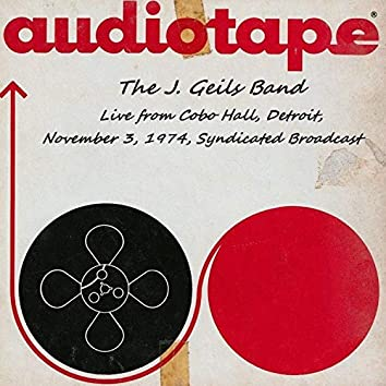 Live From Cobo Hall, Detroit, November 3rd 1974, Syndicated Broadcast