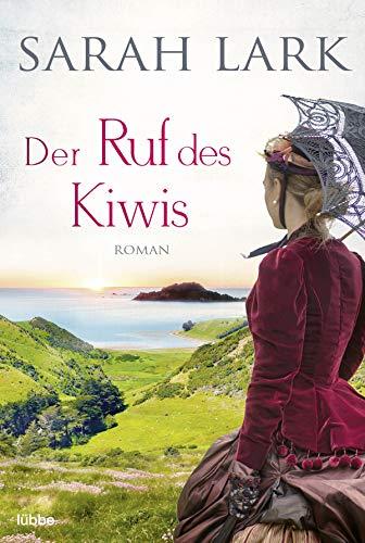 Der Ruf des Kiwis: Roman (Die Weiße-Wolke-Saga 3)