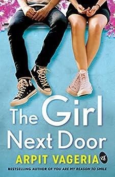 The Girl Next Door by [Arpit Vageria]