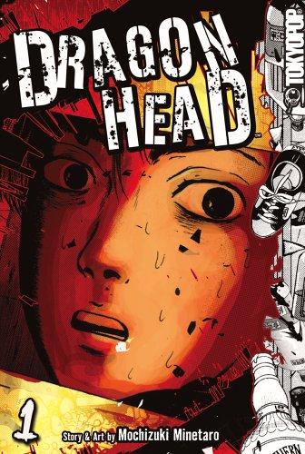 Dragon Head Volume 1