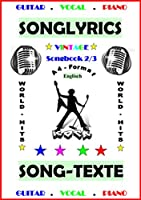 100 Englische Songtexte (2/3): Welthits + Gitarren-Playbacks: English Edition