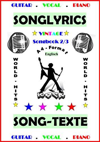 100 Englische Songtexte (2/3): Welthits + Gitarren-Playbacks: English Edition (100 Englische Songtexte - Welthits + Gitarren-Playbacks)