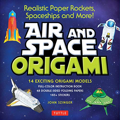 Compare Textbook Prices for Air and Space Origami Kit: Realistic Paper Rockets, Spaceships and More! [Kit with Origami Book, Folding Papers, 185+ Stickers]  ISBN 9780804849241 by Szinger, John,Vints, Kostya