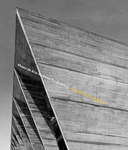 Museu de Arte Moderna: Rio de Janeiro: arquitetura e construção