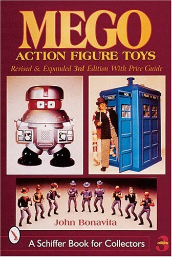 Bonavita, J: Mego Action Figure Toys (A Schiffer Book for Collectors)