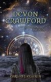 Devon Crawford y los Guardianes del Infinito (Saga Devon Crawford nº 1)