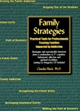 Image of Family Strategies: Practical Tools for Professionals Treating Families Impacted by Addiction