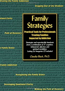 Family Strategies: Practical Tools For Professionals Treating Families Impacted By Addiction 0910223297 Book Cover