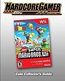 New Super Mario Bros Wii Coin Collector's Guide: Hardcore Gamer Elite Guide (English Edition)