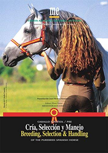 Cría, Selección y Manejo del Caballo Español