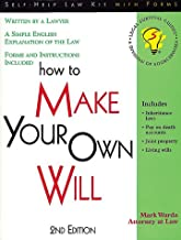 How to Make Your Own Will: With Forms (Legal Survival Guides)