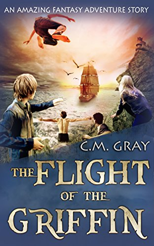 Book: The Flight of the Griffin by C. M. Gray
