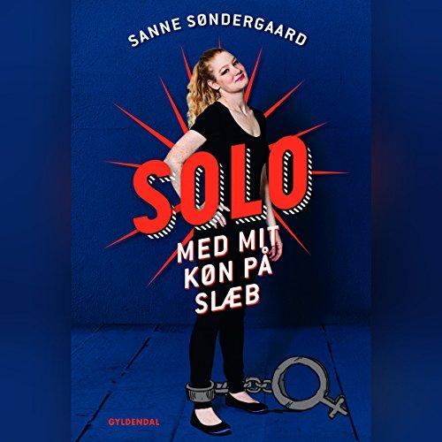 Solo: med mit køn på slæb audiobook cover art