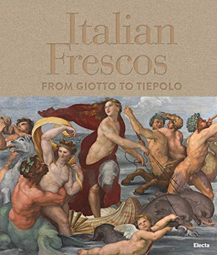 Download Italian Frescos: From Giotto to Tiepolo 8891817570