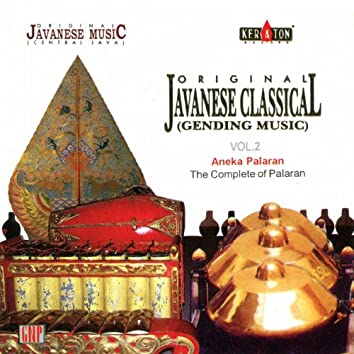 Original Javanese Music: Javanese Classical, Vol. 2 (Aneka Palaran)