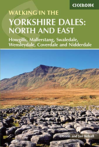 Walking in the Yorkshire Dales: North and East: Howgills, Mallerstang, Swaledale, Wensleydale, Coverdale and Nidderdale (Cicerone Walking Guide)