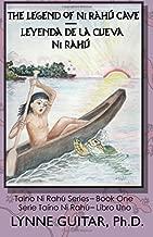 The Legend of Ni Rahú Cave: Children of the Water Cave (Taíno, Ni Rahú) (Volume 1)