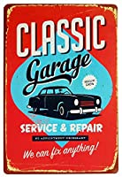 Classic Garage Since 1964 We Can Fix Anything 金属板ブリキ看板警告サイン注意サイン表示パネル情報サイン金属安全サイン