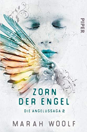 Zorn der Engel: Die Angelussaga 2