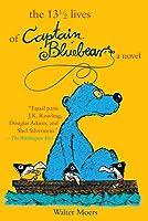 The 13 1/2 Lives of Captain Blue Bear