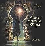 Paintings, Prayers & Passages: an illuminated journey