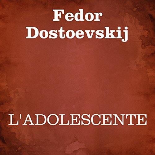 L'adolescente [The Adolescent] audiobook cover art