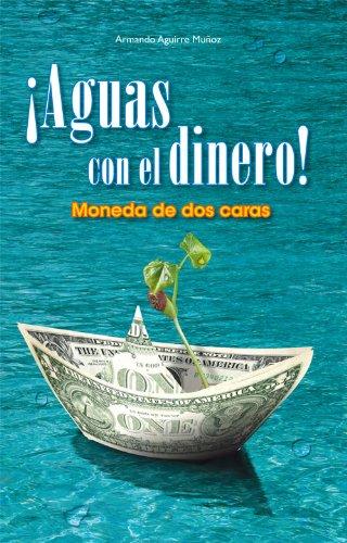 ¡Aguas con el dinero! Moneda de dos caras