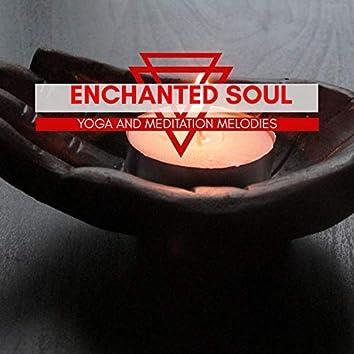 Enchanted Soul - Yoga And Meditation Melodies