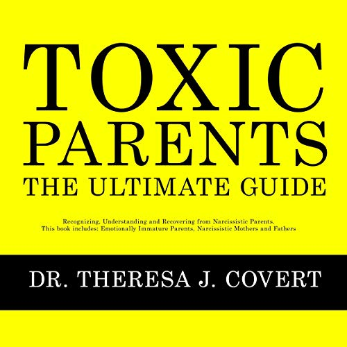 Toxic Parents - The Ultimate Guide cover art
