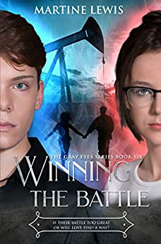 Winning the Battle (The Gray Eyes Series Book 6) by [Martine Lewis]