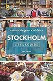 NATIONAL GEOGRAPHIC Styleguide Stockholm: essen, shoppen, schlafen. Der perfekte Reiseführer um die trendigsten Adressen der Stadt zu entdecken.