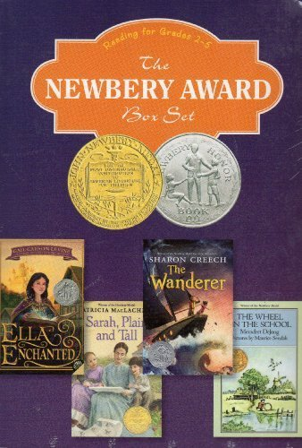 The Newbery Award Box Set - Reading for Grades 2-5. The Wheel on the School; The Wanderer; Sarah Plain and Tall; Ella Enchanted (2004-05-03)