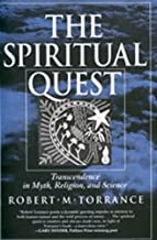 The Spiritual Quest: Transcendence  in Myth, Religion, and Science