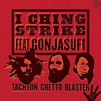 I Ching Strike (feat. Gonjasufi)