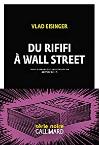Du rififi à Wall Street par Vlad Eisinger