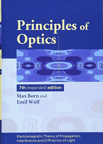 Principles of Optics: Electromagnetic Theory of Propagation, Interference and Diffraction of Light